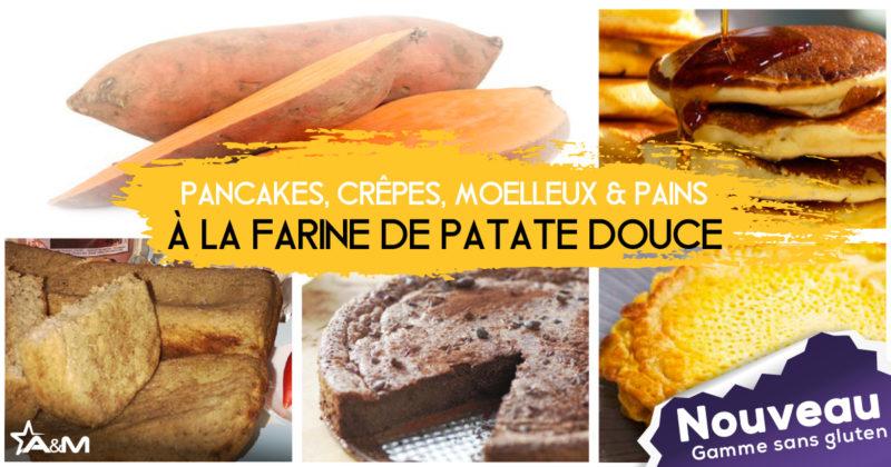 A&M_farine_patate_douce_postfb_1200_630px